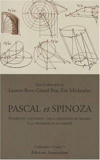 Pascal et Spinoza : Pensée du contraste : de la géométrie du hasard à la nécessité de la liberté