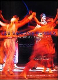 Les saisons russes : Au théâtre du Châtelet