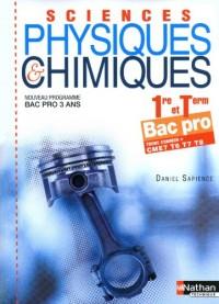 Sciences physiques et chimiques 1e et Tle Bac pro : T6 T7 T8 CME7