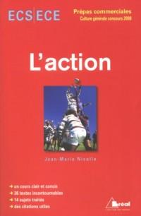 L'action : Concours ECS/ECE 2008
