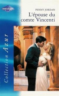 L'épouse du comte Vincenti : Collection : Harlequin azur n° 2337