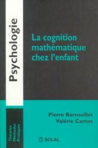 La cognition mathématique chez l'enfant