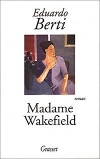 Madame Wakefield