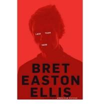 [ LESS THAN ZERO BY ELLIS, BRET EASTON](AUTHOR)HARDBACK