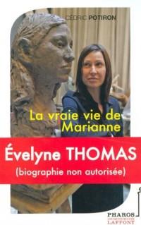 Evelyne Thomas : La vraie vie de Marianne