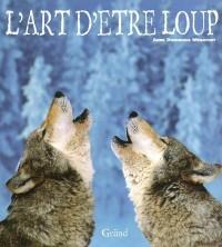 L'art d'être loup