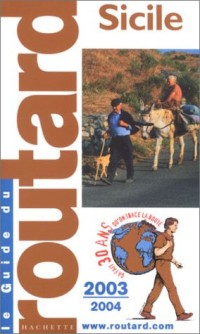 Guide du Routard : Sicile 2003/2004