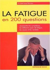 La fatigue en 200 questions