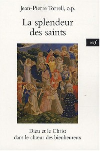 La spendeur des saints : Dieu et le Christ dans le choeur des bienheureux
