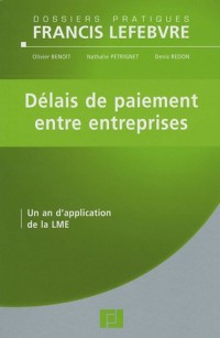 Délais de paiement entre entreprises : Un an d'application de la LME