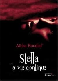 Stella la vie continue