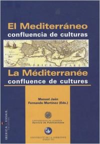 La Méditerranée : confluence de cultures : Edition bilingue français-espagnol