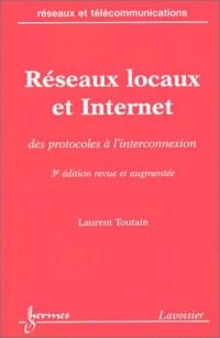 Réseaux locaux et Internet : Des protocoles à l'interconnexion