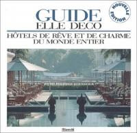 Hôtels de rêve et de charme 2003