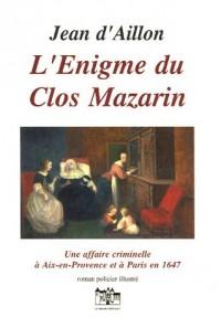 L'Enigme du Clos Mazarin