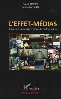 L'effet-médias : Pour une sociologie critique de l'information