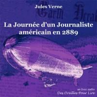 La Journee d'un Journaliste Americain en 2889