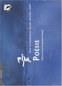 La poésie, la prose poétique : Prix Interrégional Jeunes Auteurs 2007