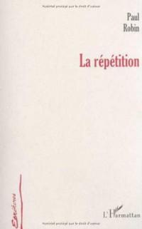 Repetition (la)