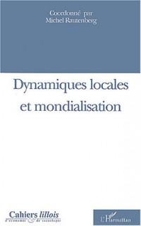 Cahiers lillois d'économie et de sociologie, N° 40 : Dynamiques locales et mondialisation