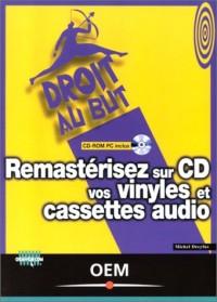 Remastérisez sur CD vos vinyles et cassettes audio