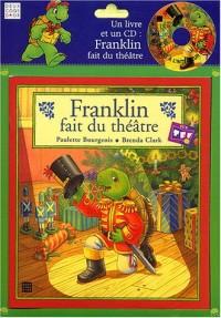Franklin fait du théâtre (1 livre + 1 CD audio)