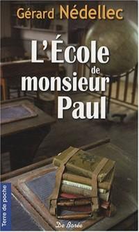 Ecole de Monsieur Paul (l')