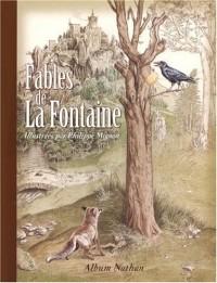 Fables de La Fontaine : Illustrées par Philippe Mignon