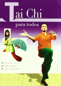 Tai Chi para todos/ Tai Chi for Everyone