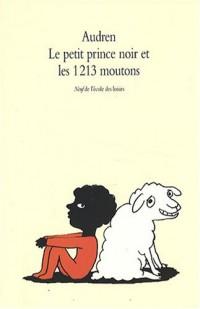 Le petit prince noir et les 1213 moutons