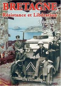 Bretagne : Résistance et Libération, été 1944