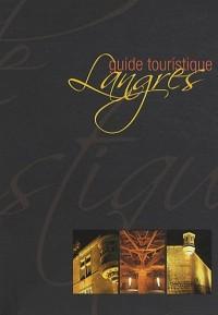Langres : Guide touristique