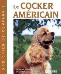 Le Cocker Americain - Mon Chien de Compagnie