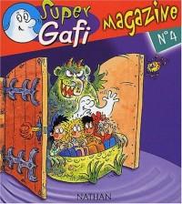 Super Gafi Magazine, N° 4 : Tous à la fête foraine !