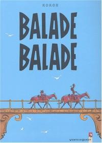 Balade balade