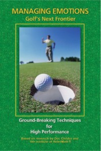 Managing Emotions: Golf's Next Frontier