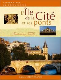L'Ile de la Cité et ses ponts
