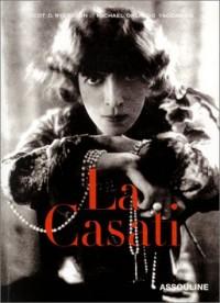 La Casati : Les Multiples vies de la Marquise Luisa Casati
