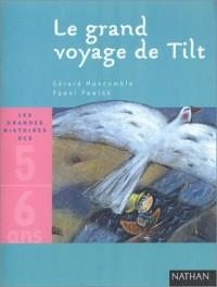 Le Grand Voyage de Tilt