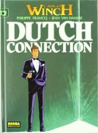 LARGO WINCH 06. DUTCH CONECTION