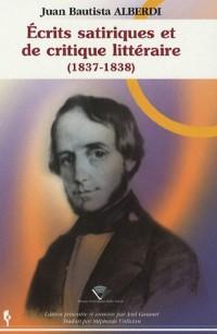 Ecrits satiriques et de critique littéraire (1837-1838)