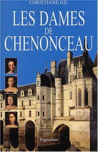 Les Dames de Chenonceau