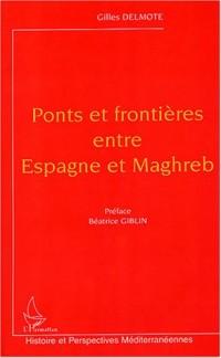 Ponts et frontières entre Espagne et Maghreb