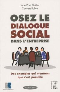 Osez le dialogue social dans l'entreprise : des exemples qui montrent que c'est possible