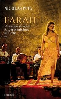 Farah : Musiciens de noces et scènes urbaines au Caire