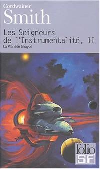 Les Seigneurs de l'instrumentalité, tome 2 : La Planète Shayol