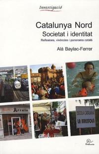 Catalunya nord. Societat i identitat