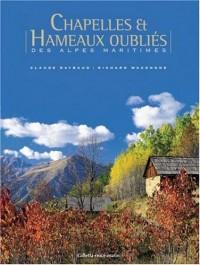 Chapelles et Hameaux oubliés des Alpes Maritimes