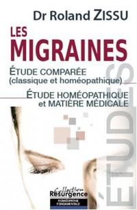 Les migraines : Etude comparée (classique et homéopathique) Etude homéopathique et matière médicale