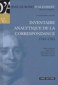 Correspondance générale : Volume 1, Inventaire analytique de la correspondance (1741-1783)